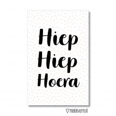 Minikaart met tekst Hiep Hiep Hoera